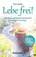 Lebe frei! Das Buch von Eva Laspas
