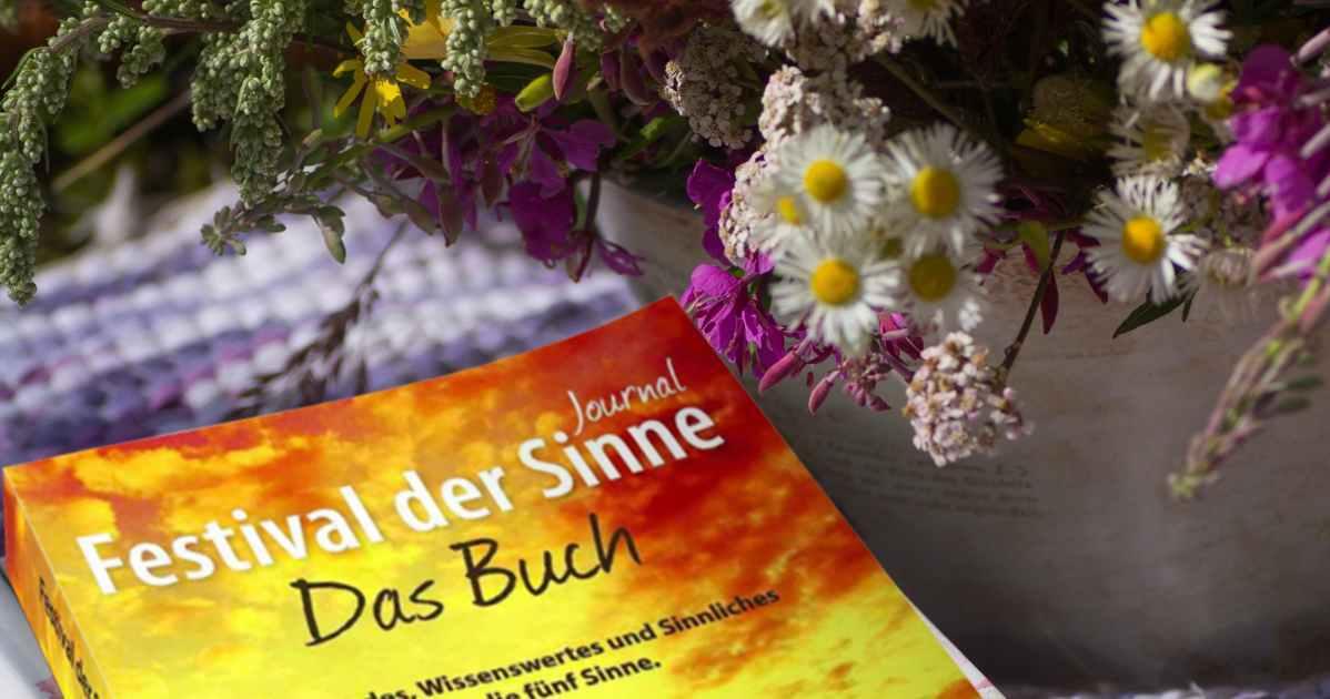Festival der Sinne-Journal. Das Buch. Die besten Artikeln aus 9 Jahren Journal