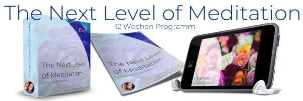 Kurs: The Next Level of Meditation