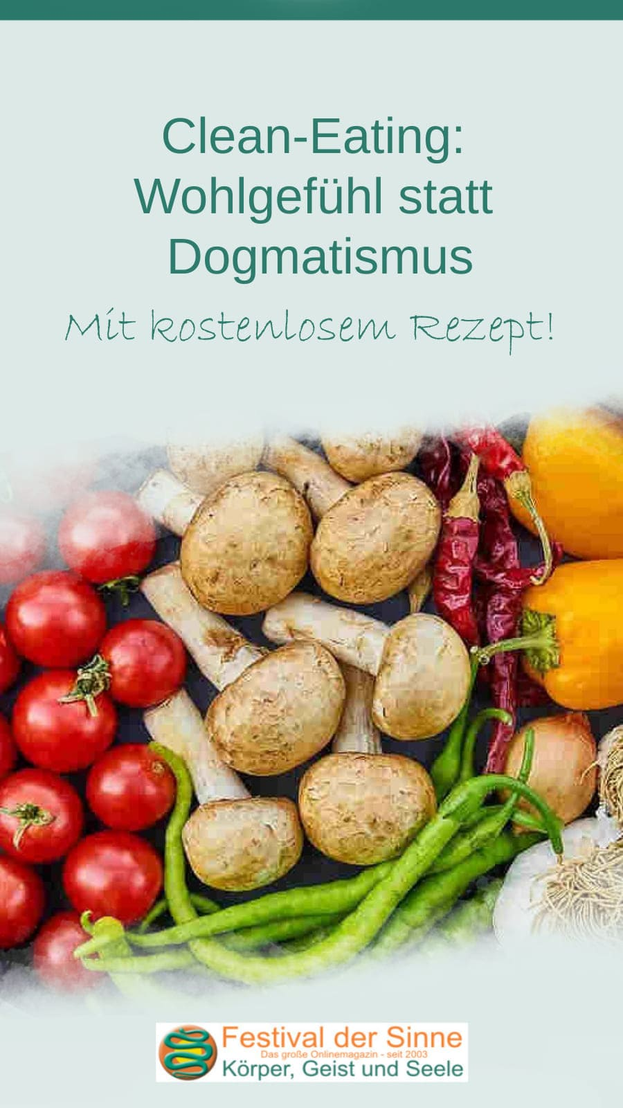 #Cleaneating #Rezept - Wohlgefühl statt Dogmatismus (Pin)